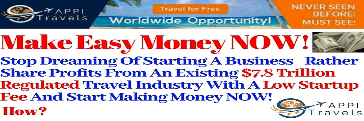 Click on slide to visit page - Make Easy Money In Appi Travels